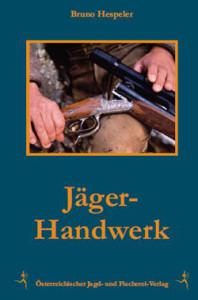 Jägerhandwerk