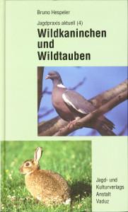 Wildkanninchen und Wildtauben